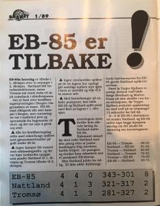 Mange nedturer, men også suksess - som for eksempel i kvalifiseringsturneringen i Bergen.  Det er vel den eneste gangen jeg har brukt min oransje silkedress i en seriøs kamp